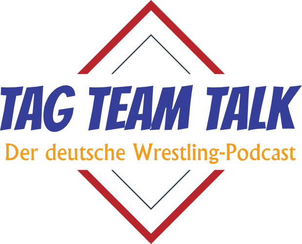 Tag Team Talk | Der Wrestling-Podcast